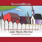 The Wedding Planners of Butternut Creek | Jane Myers Perrine