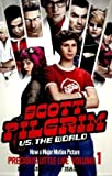 Bryan Lee O'Malley Scott's Pilgrim's Precious Little Life: Volume 1 (Scott Pilgrim)