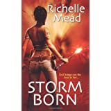 Storm Born (Dark Swan, Book 1) ~ Richelle Mead