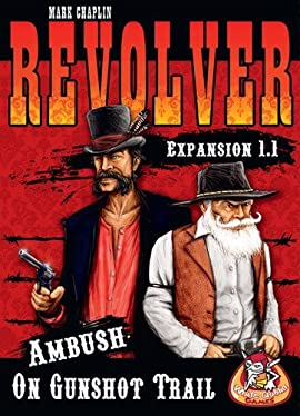 Revolver: Ambush on Gunshot Trail (Expansion 1.1)