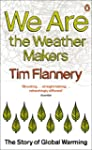 We are the Weather Makers: The Story...
