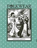 Japanese Kimono Pattern: Folkwear 113