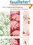 The Chrysanthemum in Japanese Design:...