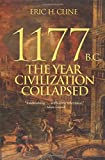 "Eric H. Cline, ""1177 B.C.: The Year Civilization Collapsed"" (Princeton University Press, 2014)"