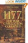 1177 B.C.: The Year Civilization Coll...
