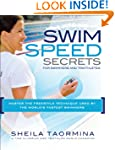 Swim Speed Secrets: Master the Freest...