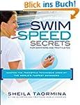 Swim Speed Secrets: Master the Freest...