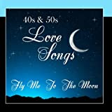 Love Songs From The 40s & 50s