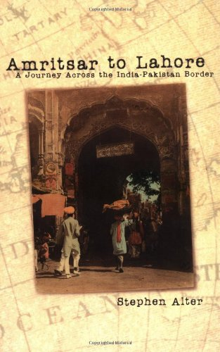Amritsar to Lahore: A Journey Across the India-Pakistan...