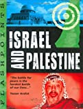 Israel and Palestine (Flashpoints) (0749655402) by Adams, Simon