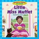 Little Miss Muffet (Nursery Rhyme Readers)