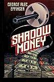 Shadow Money (0312930542) by Effinger, George Alec