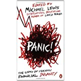 "Panic!: The Story of Modern Financial Insanityvon ""Michael Lewis"""
