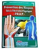 Image de Livre : Prévention des Risques liés à l'Activité Physique - P.R.A.P.