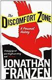 The Discomfort Zone (0007234252) by Jonathan Franzen