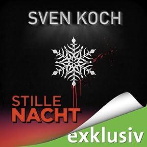 Stille Nacht (Winterthriller) Hörbuch