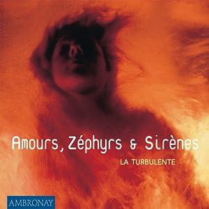 Amours Zephyrs Et Sirenes