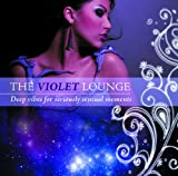 echange, troc Compilation - The Violet Lounge