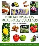 La biblia de las plantas medicinales y curativas (Spanish Edition) by Helen Farmer-Knowles (2010-08-01)