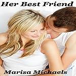 Her Best Friend | Marisa Michaels