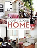 Covet Garden Home: Décor Inspiration for Telling Your Own Story