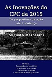 As Inovaes do CPC de 2015- Da propositura da ao at a sentena (Portuguese Edition)