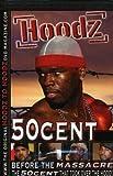 Hoodz: 50 Cent - Before Massacre
