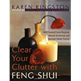 Clear Your Clutter with Feng Shuiby Karen Kingston