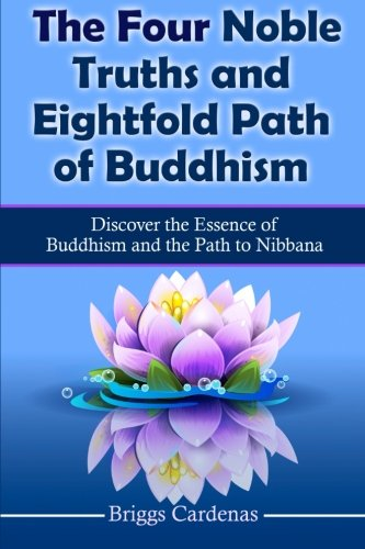 An analysis of the buddhism religion and the four noble truths