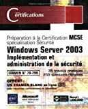 Windows Server 2003 - S�curit� dans un r�seau - Examen 70-299