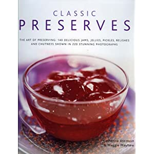 Download book Classic Preserves: The art of preserving