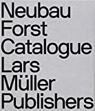 img - for Neubau Forst Catalogue: Urban Tree Collection for the Modern Architect & Designer book / textbook / text book