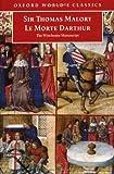 Le Morte D'Arthur: The Winchester Manuscript (Oxford World's Classics)