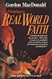 Forging a Real World Faith (0840790163) by MacDonald, Gordon