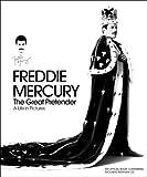 Freddie Mercury: The Great Pretender by Goodman Books (2012) Goodman Books