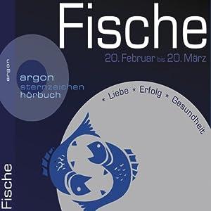 Sternzeichen: Fische Hörbuch