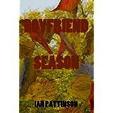Spinneyhead Shorts 1: Boyfriend Seasonby Ian Pattinson