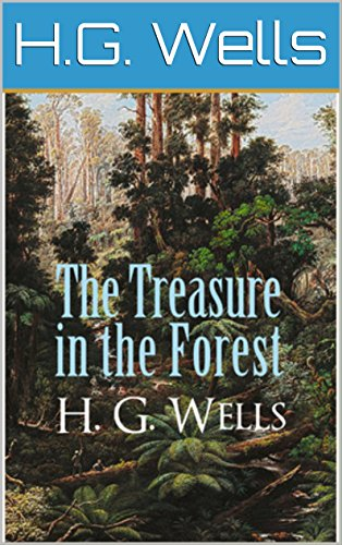 The Treasure in the Forest (Illustrated)