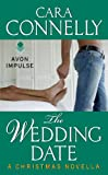 The Wedding Date: A Christmas Novella (Save the Date)