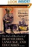 The Oxford Handbook of Deaf Studies,...