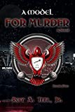 A Model for Murder (The Iron Eagle Series Book 5)