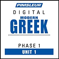 Greek (Modern) Phase 1, Unit 01: Learn to Speak and Understand Modern Greek with Pimsleur Language Programs  von Pimsleur