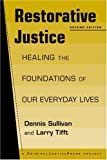 Restorative Justice: Healing the Foundations of Our Everyday Life, 2nd Edition