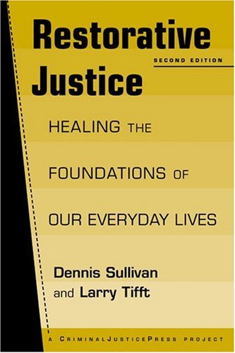 Restorative Justice: Healing the Foundations of Our...