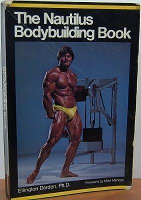 The Nautilus Bodybuilding Book