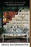The School of Essential Ingredients [Paperback]