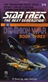 Tunnel Through the Stars (Star Trek: The Next Generation / The Dominion War Book 3) (Vol 3) (0671025007) by John Vornholt