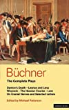 Buchner: Complete Plays (Methuen Paperback) (0413140903) by Buchner, Georg