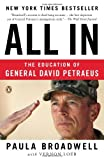 img - for By Paula Broadwell All In: The Education of General David Petraeus (Reprint) [Paperback] book / textbook / text book