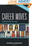 Career Moves: Be Strategic About Your...